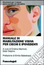 Manuale di riabilitazione visiva per ciechi e ipovedenti libro