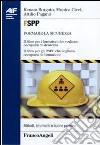 FSPP. Il libro per i formatori che vogliono occuparsi di sicurezza. Il libro per gli RSPP che vogliono occuparsi di formazione libro