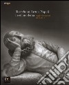 Ricerche sull'arte a Napoli in età moderna. Saggi e documenti 2012-2013. Ediz. illustrata libro