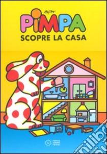 Pimpa scopre la casa libro di Altan Tullio F.