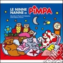 Le ninne nanne di Pimpa. Con CD Audio libro di Altan Tullio F.