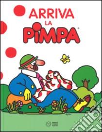 Arriva la Pimpa libro di Altan Tullio F.