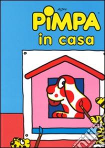 Pimpa in casa libro di Altan Tullio F.