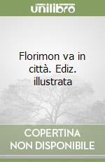 Florimon va in città libro di Cech Pavel
