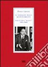 Il coraggio della responsabilità. Scritti per l'«Avanti!» 1945-1980 libro