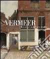 Vermeer. Il secolo d'oro dell'arte olandese libro