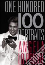 One hundred portraits. Ediz. italiana e inglese libro
