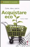 Acquistare eco. Come, dove, perch�
