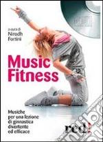 Music fitness. Con CD Audio libro