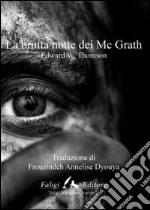 La brutta notte di McGrath libro