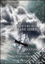 Le avventure del capitano Horn libro