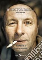 Il dottor Pascal libro