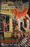 Cabiria (Giovanni Pastrone, 1914). Lo spettacolo della storia libro