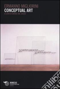 Conceptual art libro di Migliorini Ermanno