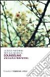 Counseling. Una nuova prospettiva libro