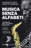 Musica senza alfabeti. Notazioni sulla «harmolodic theory» libro