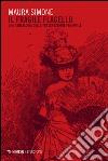 Il fragile flagello. Una genealogia della trasgressione femminile libro