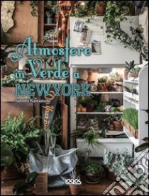 Atmosfere in verde a New York libro di Kawamoto Satoshi