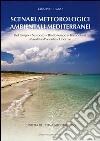 Scenari meteorologici ambientali mediterranei libro