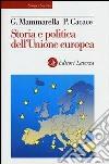 Storia e politica dell'Unione Europea libro