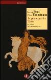 In principio fu Troia. L'Europa nel mondo antico libro