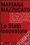 Lo Stato innovatore libro