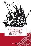 La rivoluzione francese raccontata da Lucio Villari libro