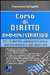 Corso di diritto amministrativo. Vol. 3: Il diritto amministrativo del territorio e del mercato libro