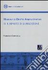 Manuale di diritto amministrativo. Vol. 3: Il riparto di giurisdizione libro