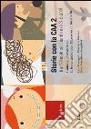 Storie con la CAA 2. Tre in-book per bambini di 3-6 anni: Giulia e l'arcobaleno-Il treno del sonno-Marco va in bicicletta libro