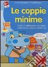 Le coppie minime. Attività di riabilitazione articolatoria e percettiva dei gruppi consonantici. CD-ROM libro
