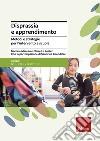 Disprassia e apprendimento. Metodi e strategie per l'intervento a scuola libro