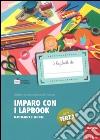 Imparo con i lapbook. Matematica e scienze libro