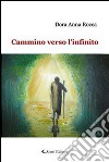 Cammino verso l'infinito libro