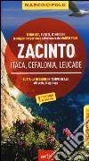 Zacinto. Itaca, Cefalonia, Leucade. Con atlante stradale