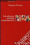 Introduzione al diritto amministrativo libro