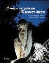 Il sogno del principe. Il parco Mediceo di Pratolino-The prince's dream. The Medici Park at Pratolino. Con DVD libro