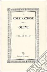La coltivazione degli olivi (rist. anast. Brescia, 1808)