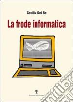 La frode informatica