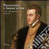Principesse e ambasciatori. I volti della diplomazia del passato. Catalogo della mostra (San Marino, 31 marzo-2 giugno 2012)