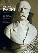 Filippo Pacini (1812-1883). Aforismi, riflessioni e sentenze