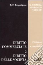 Diritto commerciale (2) libro di Campobasso Gianfranco