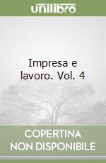 Impresa e lavoro (4) libro