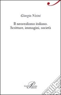 Il neorealismo italiano libro di Nisini
