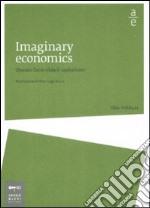 Imaginary economics. Quando l'arte sfida il capitalismo