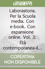 Laborastoria. Con e-book. Con espansione online. Per la Scuola media libro di Siboni Roberto, Pastorino Michele, Rosato Italo