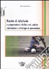 Rischio di infortunio e preparazione atletica nel calcio: valutazione e strategie di prevenzione libro