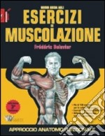 Nuova guida agli esercizi di muscolazione libro di Delavier Frdric