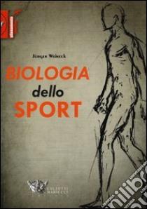 Biologia dello sport libro di Weineck Jürgen