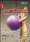 Il Kettlebell. La pesistica del popolo, la forza per tutti libro